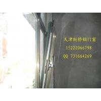 天津断桥铝平开门窗 平开上悬窗 推拉窗外翻窗